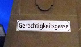 """""""Gerechtigkeitsgasse"""""""