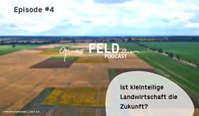 Cover der neuen Podcastfolge zu kleinteiliger Landwirtschaft